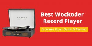 Best-Wockoder-Record-Player
